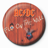 AC/DC - FLY ON THE WALL Insignă