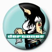 DEFTONES - GIRL Insignă