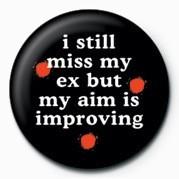 I STILL MISS MY EX& Insignă