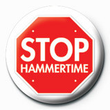 STOP HAMMERTIME Insignă