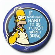 THE SIMPSONS - homer hard to do Insignă