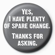 YES, I HAVE PLENTY OF Spar Insignă