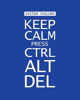 Keep calm press ctrl alt delete - плакат (poster)