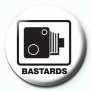 BASTARDS (SPEED CAMERA) - Kitűzők