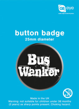 Kitűzők Bus Wanker