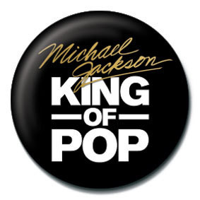 MICHAEL JACKSON - king of the pop - Kitűzők