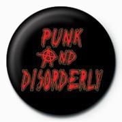 Kitűzők PUNK - PUNK & DISORDER LY