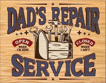 Dad's Repair Service Kovinski znak