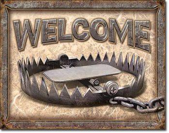 Welcome - Bear Trap Kovinski znak