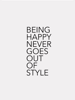 Illustrasjon Being happy never goes out of style