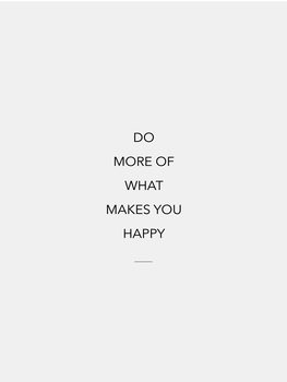 Illustrasjon do more of what makes you happy