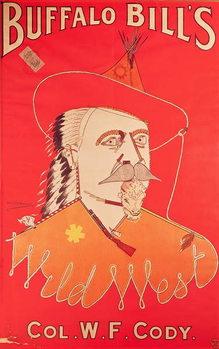 Poster advertising Buffalo Bill's Wild West show, published by Weiners Ltd., London Kunsttrykk