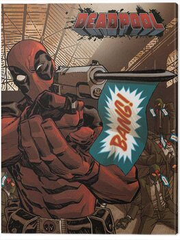 Leinwand Poster Deadpool - Bang