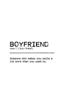 Leinwand Poster Quote Boyfriend Smile