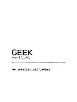 Leinwand Poster Quote Geek Badass