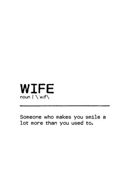 Leinwand Poster Quote Wife Smile