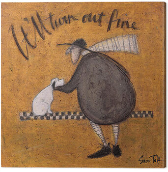 Leinwand Poster Sam Toft - It'll Turn Out fine