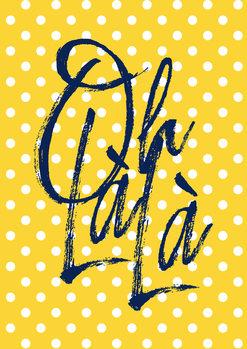 Leinwand Poster Oh la la