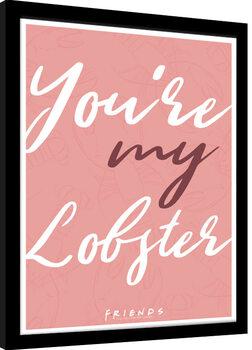 Poster incorniciato Friends - You are my Lobster