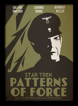 Star Trek - Patterns Of Force Poster Incorniciato