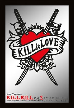 Lustro MIRRORS - kill bill / kill is love