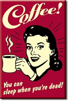 COFFEE - sleep Magnes