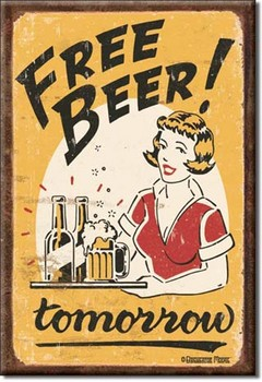 Magnet FREE BEER - tomorrow