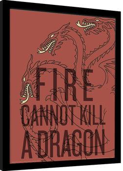 Juego de Tronos - Fire Cannot Kill The Dragon Poster enmarcado