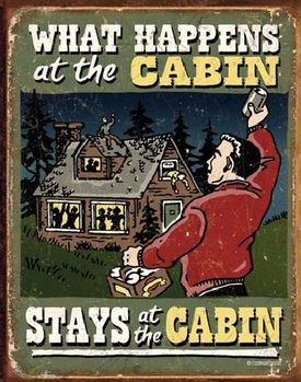Mетална табела CABIN - What Happens