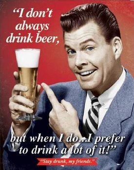 Μεταλλική πινακίδα STAY DRUNK MY FRIENDS