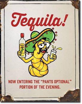 Mетална табела Tequila - Pants Optional