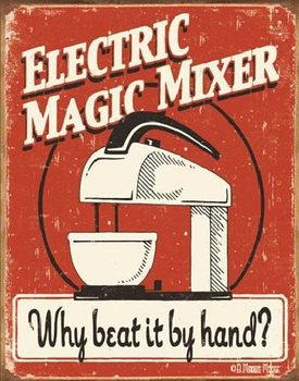 Blechschilder MOORE - MAGIC MIXER