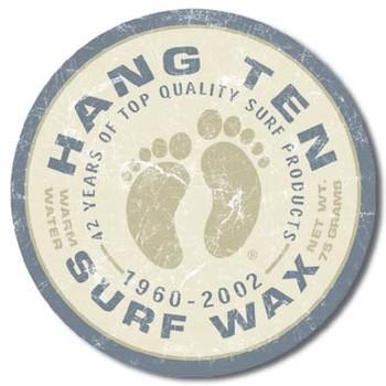 HANG TEN - surf wax Metallskilt