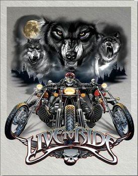 Metallskilt LIVE TO RIDE - wolves