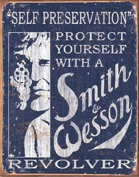 S&W - SMITH & WESSON - Self Preservation Metallskilt