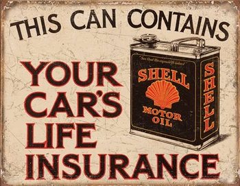 Shell - Life Insurance Metallskilt