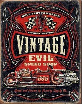 Metallskilt VINTAGE EVIL - Hell Bent Rods
