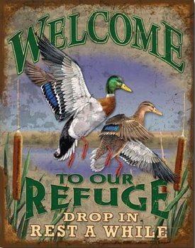 Metallskilt Welcome to Our Refuge