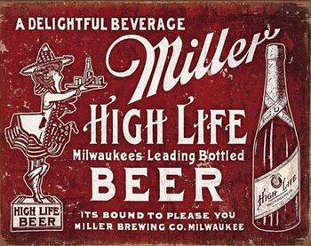 Miller - Bound to Please Metalni znak