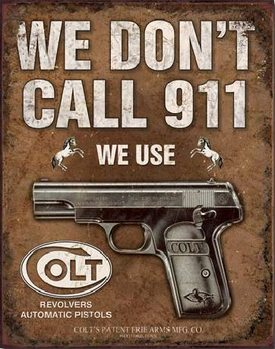 Metalowa tabliczka COLT - We Don't Call 919