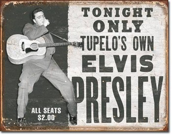 Metalowa tabliczka  ELVIS PRESLEY - tupelo's own