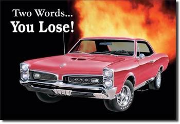 Metalowa tabliczka GTO - you lose
