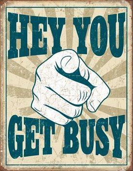 Metalowy znak Hey You