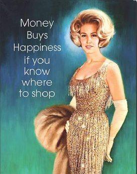 Metalowa tabliczka  Money Buys Happiness