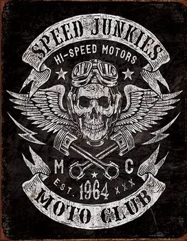 Metalowa tabliczka Speed Junkies