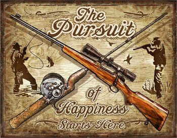 Metalowa tabliczka The Pursuit of Hapiness