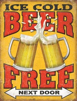 Metalskilt Free Beer - Next Door