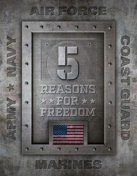 Metalskilt 5 Reasons for Freedom