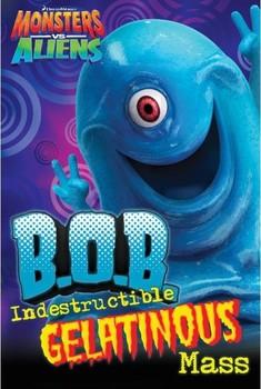MONSTERS vs. ALIENS - B.O.B. - плакат (poster)