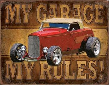 My Garage - My Rules Metalen Wandplaat